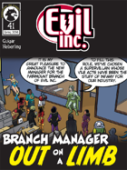 Evil Inc #41: Out on a Limb