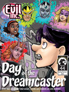 Evil Inc #44: Day of the Dreamcaster