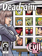 Evil Inc #45: Dead Aim
