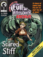 Tales from the Evil Inc After Dark Archive: Scared Stiff