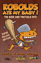 Kobolds Ate My Baby! Super Deluxx Edition