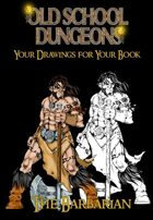 Your drawings for you book : BARBARIAN