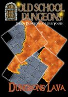 Old School Dungeons : Dungeon Lava