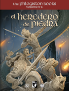 The Phlogiston Books Vol. II: El Heredero de Piedra