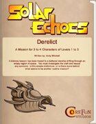 Solar Echoes Mission: Derelict