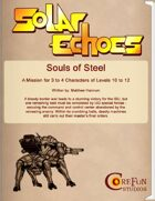 Solar Echoes Mission: Souls of Steel