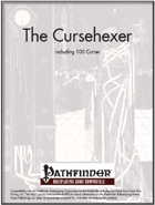 The Cursehexer [PFRPG]