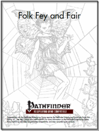 Folk Fey and Fair  [PFRPG]
