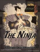 The Ninja - A Dungeon World Playbook