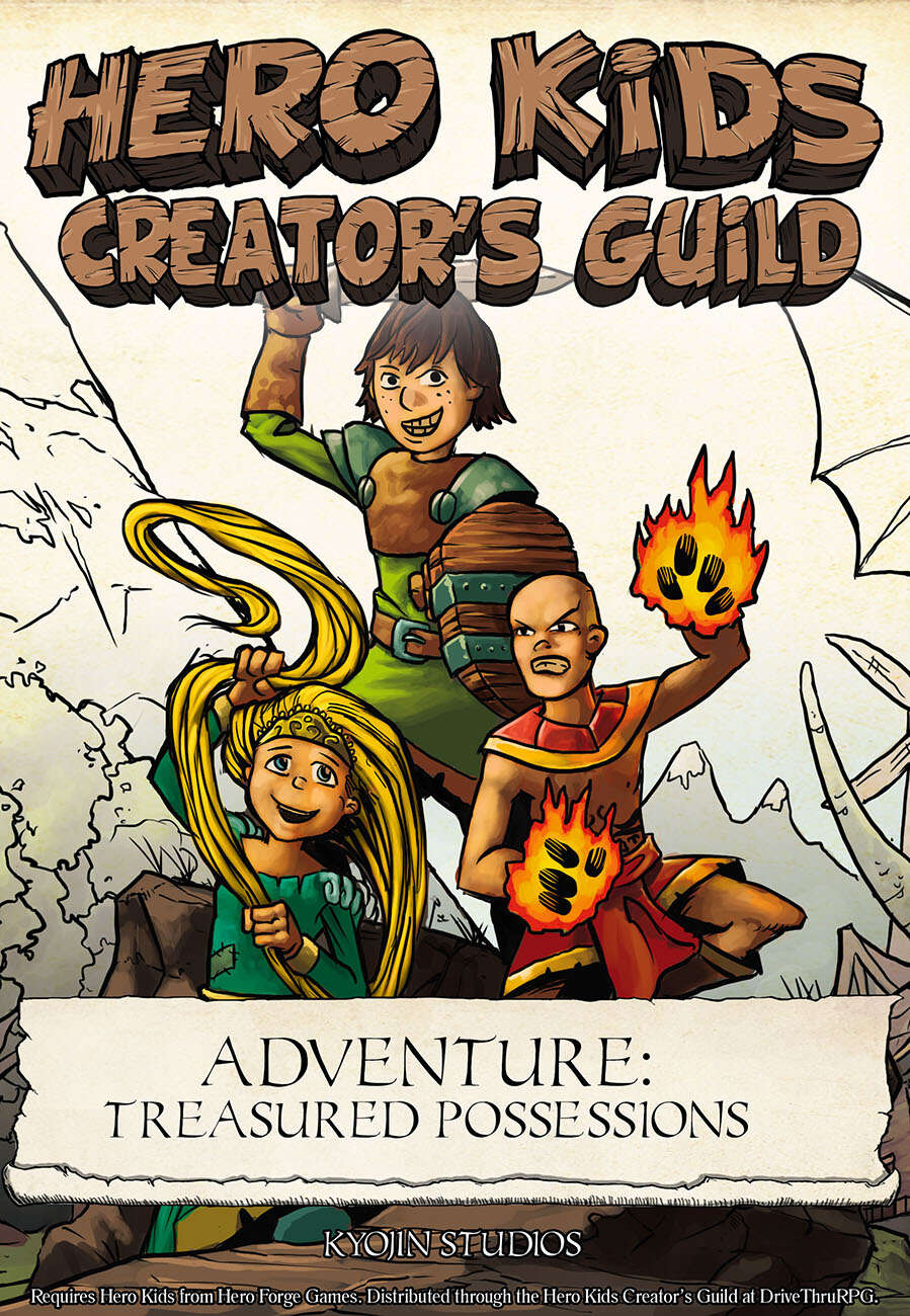 Hero Kids creator's guild Adventure - Treasured Possessions