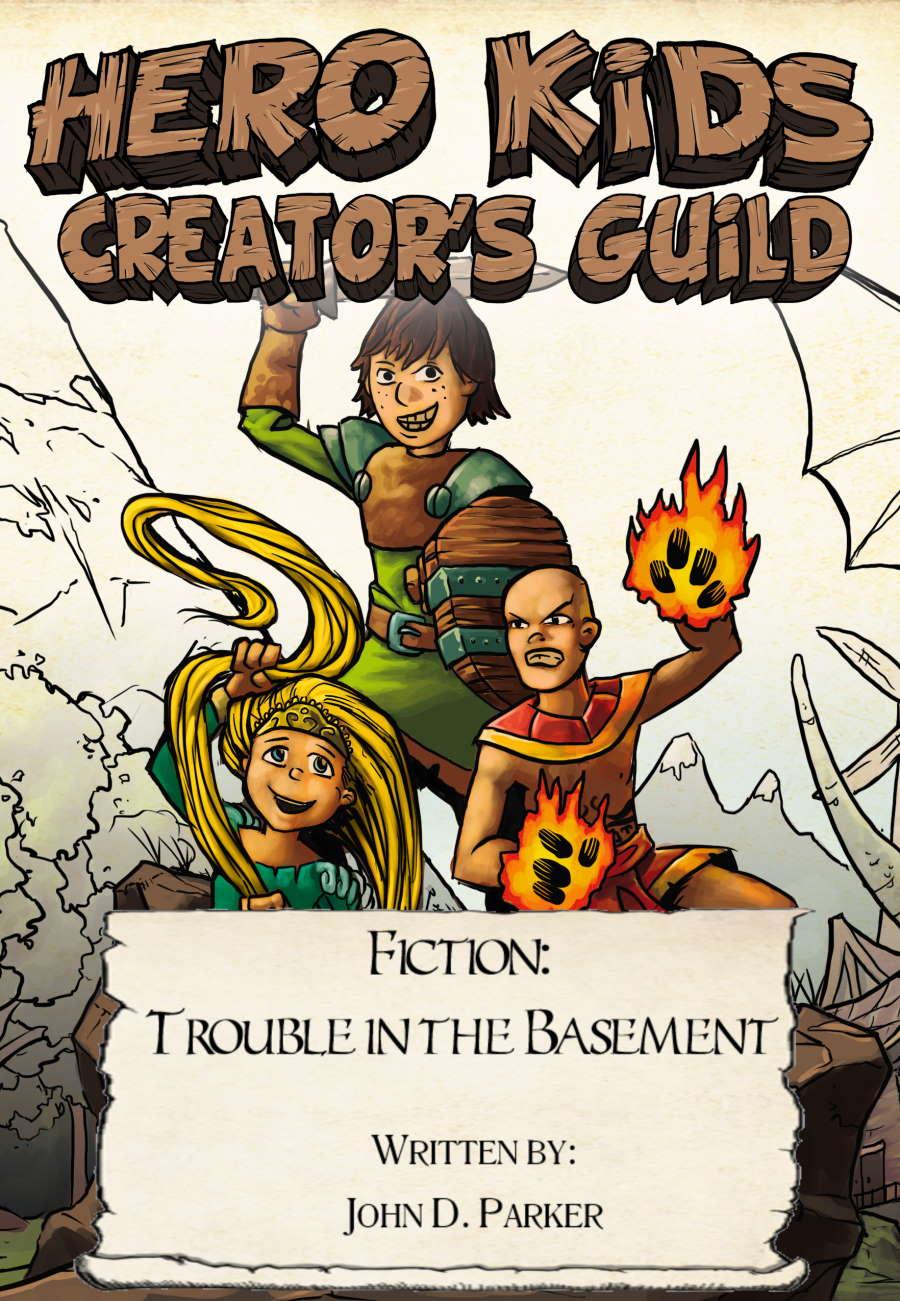 Hero Kids - Fiction - Trouble in the Basement