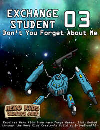 Hero Kids - Space Adventure - Don't You Forget About Me