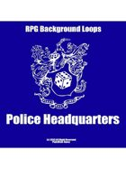 Pro RPG Audio: Police Headquaters