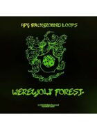 Pro RPG Audio: Werewolf Forest