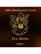 Pro RPG Audio: Tea House