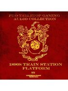 Pro RPG Audio: 1890s Train Station Platform