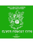 Pro RPG Audio: Elven Forest City