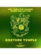 Pro RPG Audio: Eastern Temple