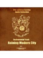 Pro RPG Audio: Raining Modern City