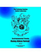 Pro RPG Audio: Rainy Alien Forest