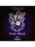 Pro RPG Audio: Pirate Attack