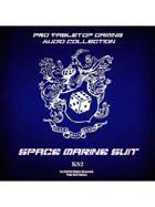 Pro RPG Audio: Space Marine Suit
