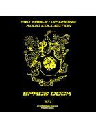 Pro RPG Audio: Space Dock