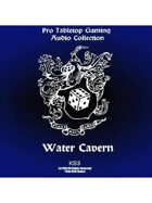 Pro RPG Audio: Water Cavern