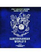 Pro RPG Audio: Subterranean World 3
