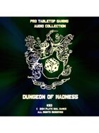 Pro RPG Audio: Dungeon of Madness