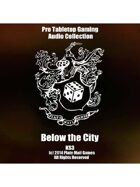 Pro RPG Audio: Below The City