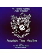 Pro RPG Audio: Futuristic Time Machine