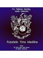 Pro RPG Audio: Futuristic Time Machine