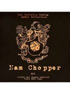 Pro RPG Audio: Nam Chopper
