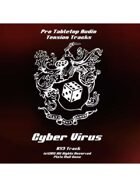 Tension Tracks: Cyber Virus