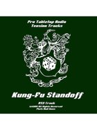 Tension Tracks: Kung Fu Standoff