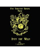 Pro RPG Music: Into the Wild