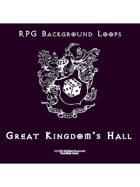 Pro RPG Audio: Great Kingdom's Hall