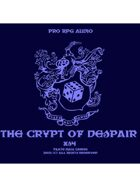 Pro RPG Audio: The Crypt of Despair