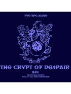 Pro RPG Audio: The Crypt of Despair