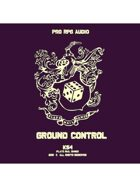 Pro RPG Audio: Ground Control