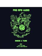 Pro RPG Audio: Inside a Tank