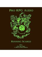 Pro RPG Audio: Running Scared