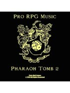 Pro RPG Audio: Pharaoh's Tomb 2