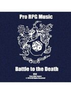 Pro RPG Music: Battle to the Death