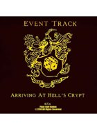 Event Tracks: Arriving At Hell's Crypt