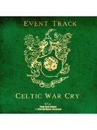 Event Tracks: Celtic War Cry