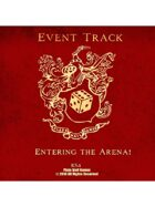 Event Tracks: Entering the Arena