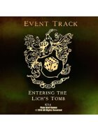 Event Tracks: Entering the Lich's Tomb