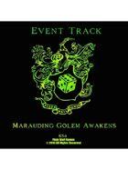 Event Tracks: Marauding Golem Awakens